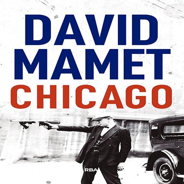 opinión-chicago-libro-david-mamet